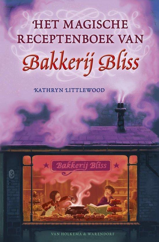 Bakkerij Bliss 1 - Het magische receptenboek van Bakkerij Bliss - Kathryn Littlewood |