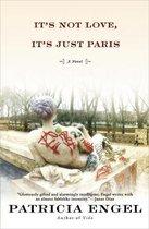 It's Not Love, It's Just Paris