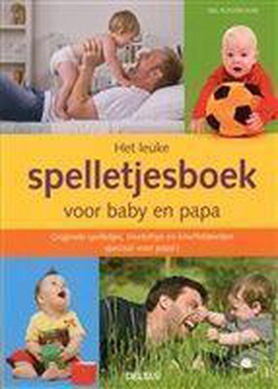 Het leuke spelletjesboek voor baby en papa - Nel Kleverlaan pdf epub