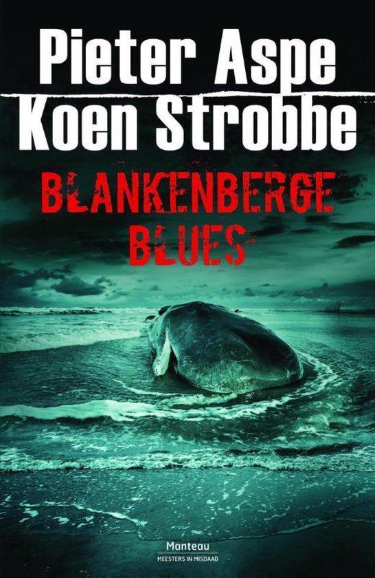 Blankenberge Blues - Pieter Aspe   Fthsonline.com