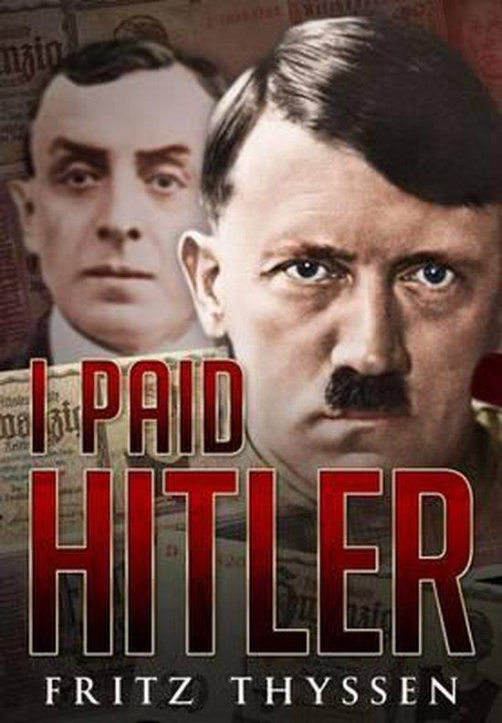 I Paid Hitler