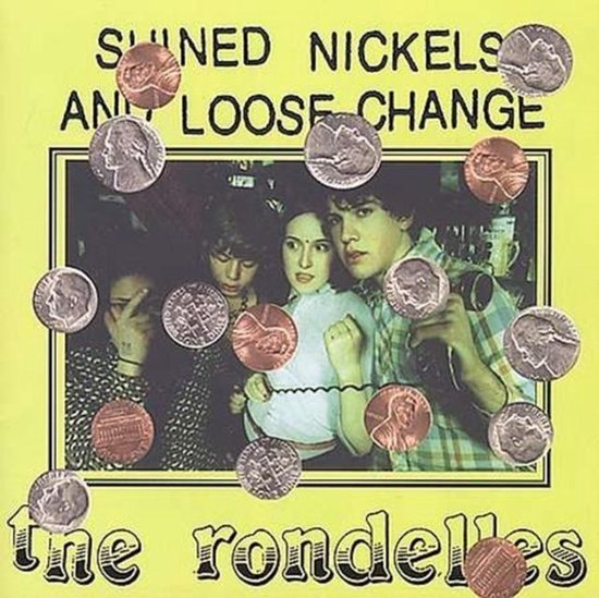 Shined Nickels and Loose Change