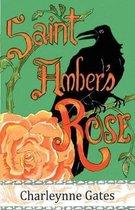Saint Amber's Rose