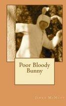 Poor Bloody Bunny