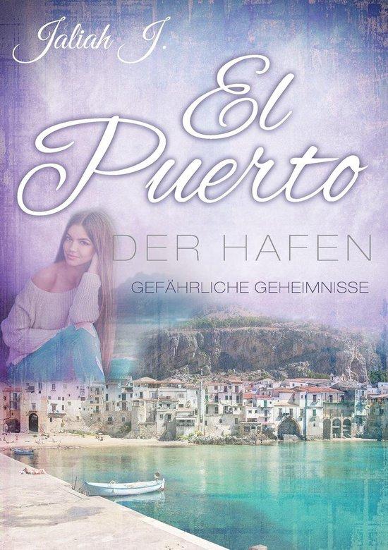 Boek cover El Puerto - Der Hafen van Jaliah J. (Onbekend)