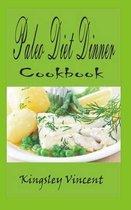 Paleo Diet Dinner Cook Book