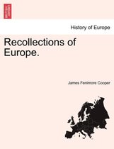 Recollections of Europe.