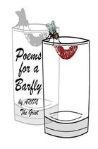 Poems for a Barfly