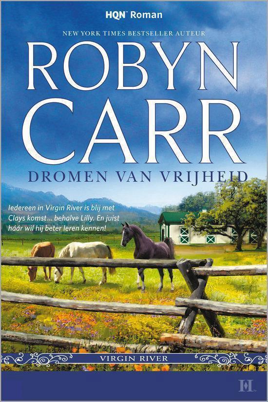 Dromen Van Vrijheid - Robyn Carr  