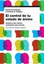 El control de tu estado de ánimo. 2ª edición