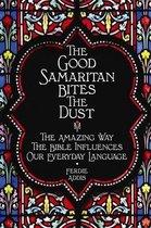 The Good Samaritan Bites the Dust