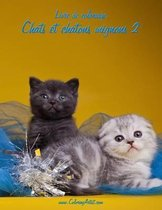 Livre de Coloriage Chats Et Chatons Mignons 2