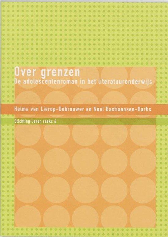 Publicatiereeks Stichting Lezen 6 - Over Grenzen - H. Van Lierop-Debrauwer   Fthsonline.com