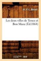 Les deux villes de Tenez et Bou Maza (Ed.1864)