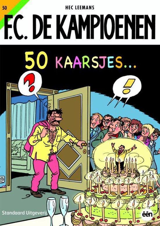 De Kampioenen 50 Kaarsjes - Hec Leemans |