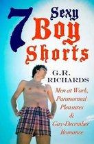 7 Sexy Boy Shorts