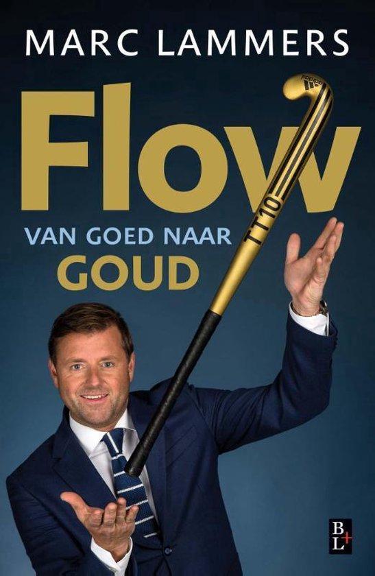 Flow - van goed naar goud - Marc Lammers | Fthsonline.com