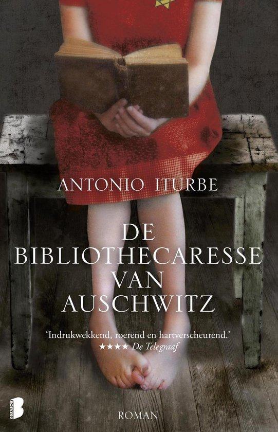 De bibliothecaresse van Auschwitz - Antonio Iturbe |