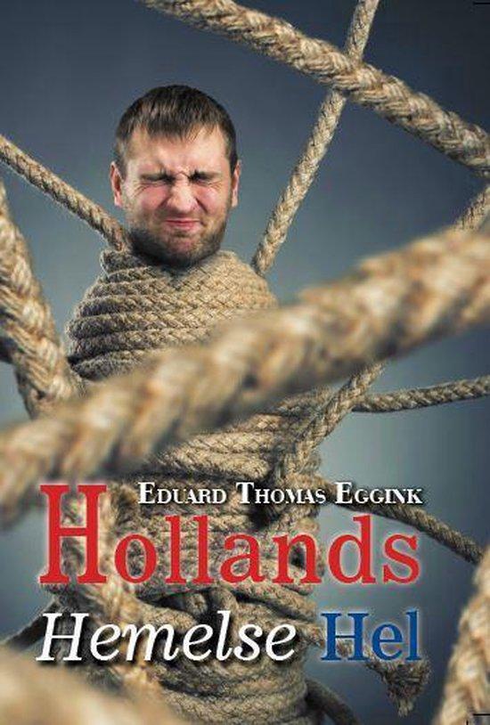 Hollands Hemelse Hel