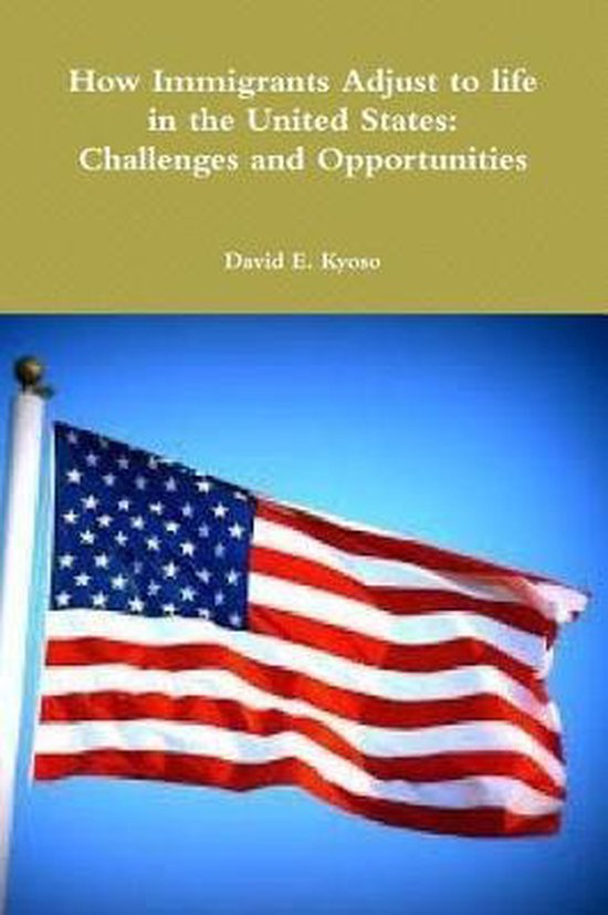 Boek cover How Immigrants Adjust to Life in the United States van David E Kyoso