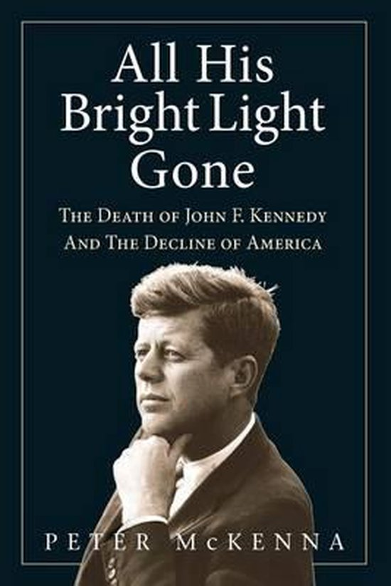 Boek cover All His Bright Light Gone van Peter Mckenna (Paperback)