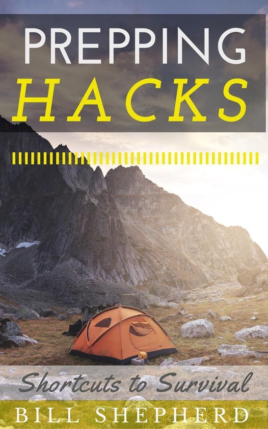 Prepping Hacks: Shortcuts to Survival