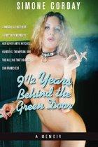 9 1/2 Years Behind the Green Door