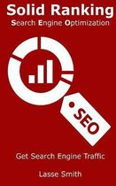Solid Ranking: Search Engine Optimization: Learn Seo - Search Engine Optimization