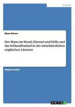 Der Mann Im Mond, Himmel Und Holle Und Das Schlaraffenland in Der Mittelalterlichen Englischen Literatur