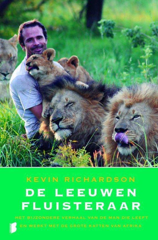 De Leeuwenfluisteraar - Kevin Richardson | Readingchampions.org.uk