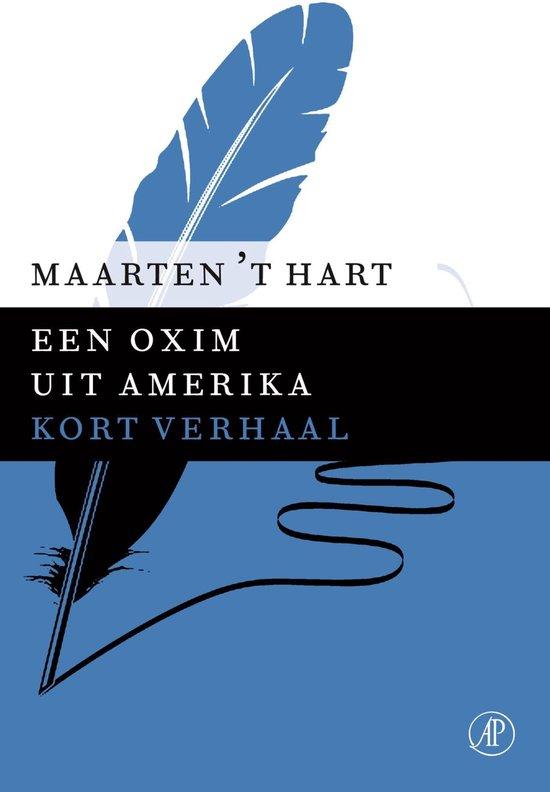 Een oxim uit Amerika - Maarten 't Hart pdf epub