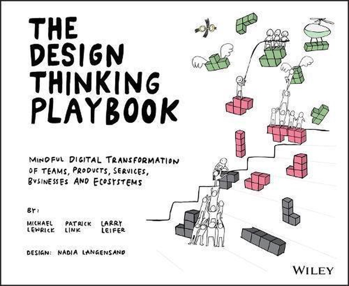 The Design Thinking Playbook - Patrick Link