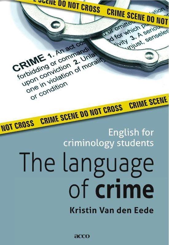The language of crime - Kristin van den Eede |