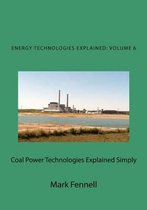 Coal Power Technologies Explained Simply