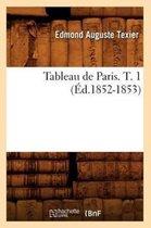 Tableau de Paris. T. 1 (Ed.1852-1853)