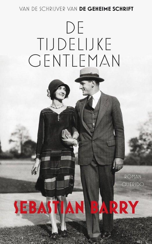De tijdelijke gentleman - Sebastian Barry  