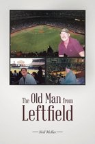 The Old Man from Leftfield