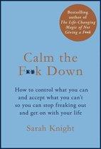 Boek cover Calm the F**k Down van Sarah Knight