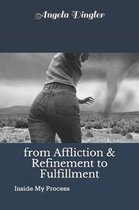 From Affliction and Refinement to Fulfillment