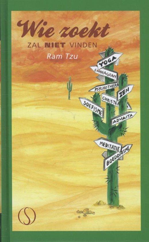 Wie zoekt zal niet vinden - Ram Tzu   Fthsonline.com