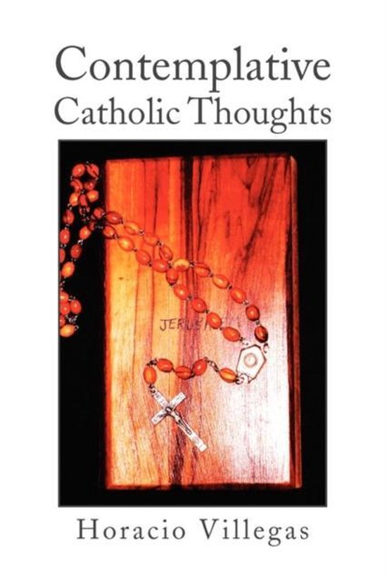 Contemplative Catholic Thoughts