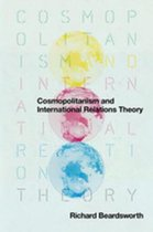 Cosmopolitanism and International Relations Theory