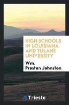 High Schools in Louisiana and Tulane University