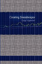 Creating Soundscapes