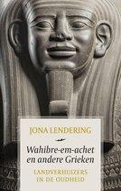 Wahibre-em-achet en andere Grieken