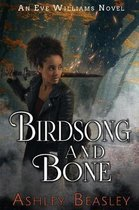 Birdsong and Bone