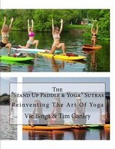 The Stand Up Paddle & Yoga Sutras