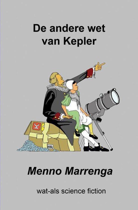 de andere wet van Kepler - Menno Marrenga |