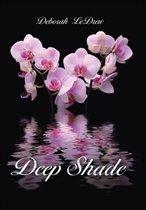 Deep Shade