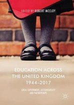 Education Across the United Kingdom 1944-2017